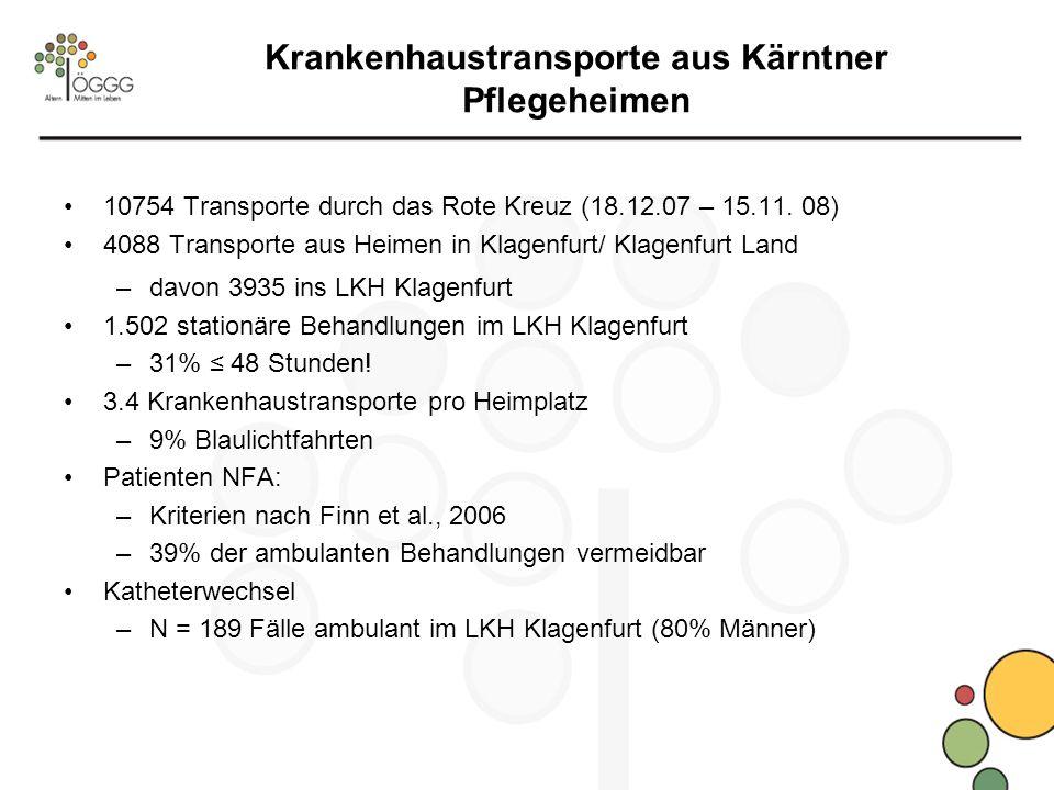 10754 Transporte durch das Rote Kreuz (18.12.07 – 15.11. 08) 4088 Transporte aus Heimen in Klagenfurt/ Klagenfurt Land –davon 3935 ins LKH Klagenfurt