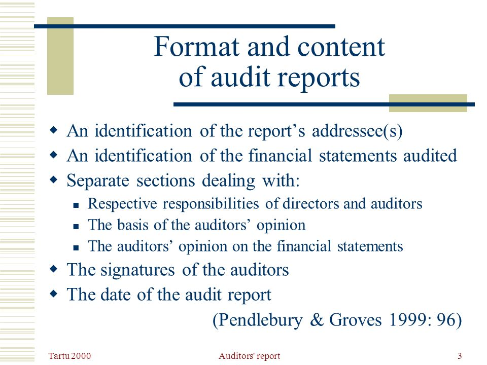 Tartu 2000 Auditors report4 Assignment Where do you find the basic elements in the auditors reports.
