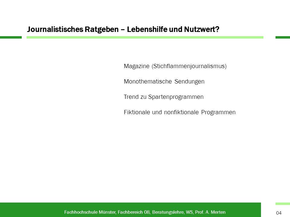 Fachhochschule Münster, Fachbereich 08, Beratungslehre, WS, Prof. A. Merten Die Zukunft?