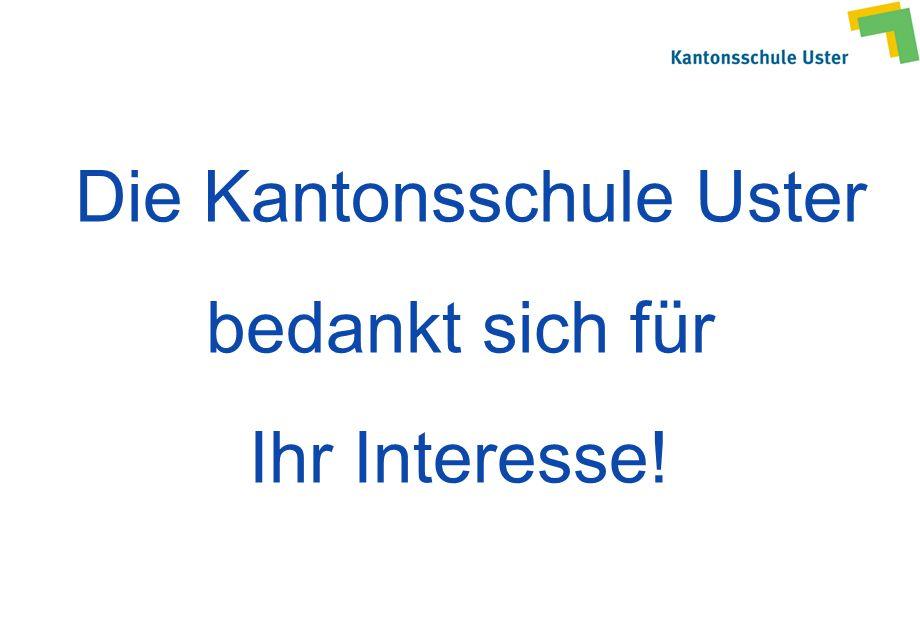 Die Kantonsschule Uster bedankt sich für Ihr Interesse!