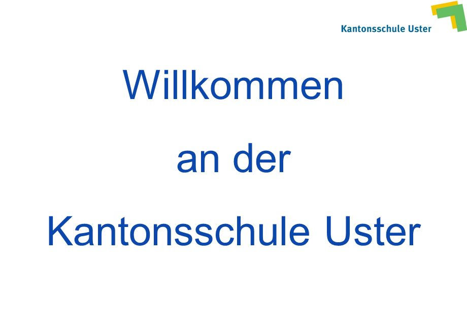 Willkommen an der Kantonsschule Uster
