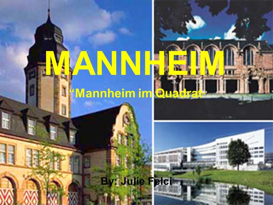 Mannheim Mannheim ist mit 310,000 Einwohner nach Stuttgart die zweitgrösste Stadt Baden-Württemberg.