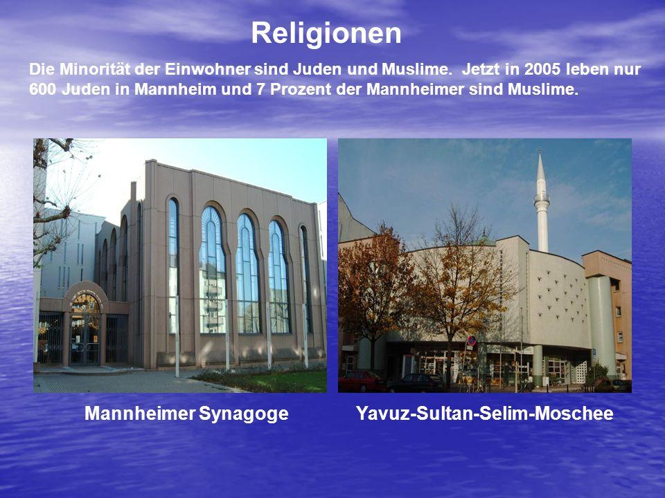 Die Minorität der Einwohner sind Juden und Muslime. Jetzt in 2005 leben nur 600 Juden in Mannheim und 7 Prozent der Mannheimer sind Muslime. Religione