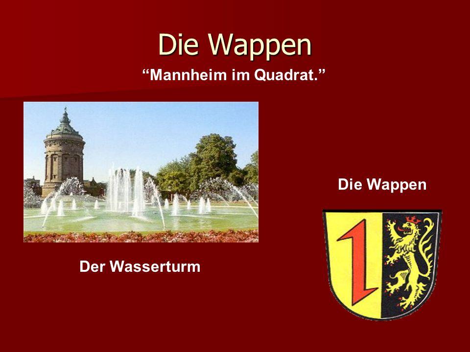 Die Wappen Der Wasserturm Mannheim im Quadrat. Die Wappen