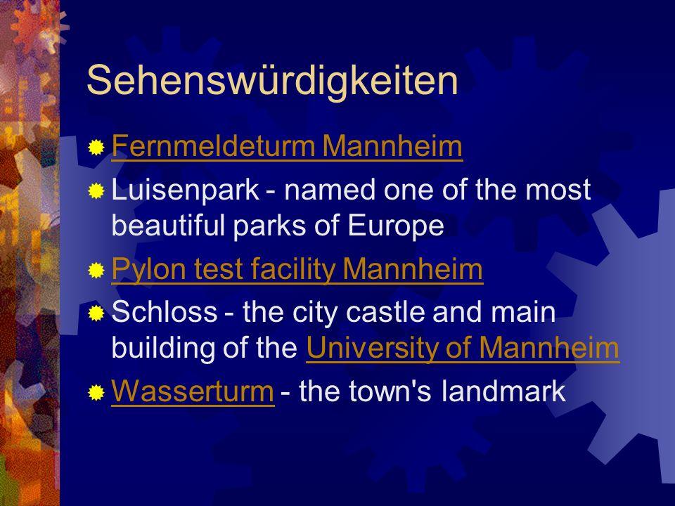 Sehenswürdigkeiten Fernmeldeturm Mannheim Luisenpark - named one of the most beautiful parks of Europe Pylon test facility Mannheim Schloss - the city
