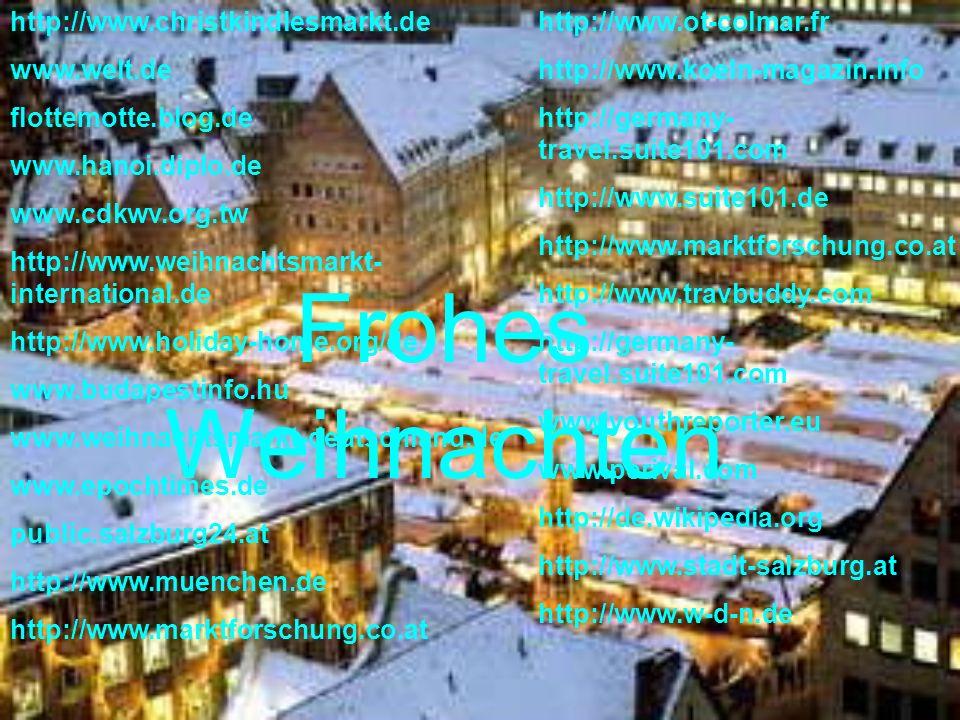 http://www.christkindlesmarkt.de www.welt.de flottemotte.blog.de www.hanoi.diplo.de www.cdkwv.org.tw http://www.weihnachtsmarkt- international.de http