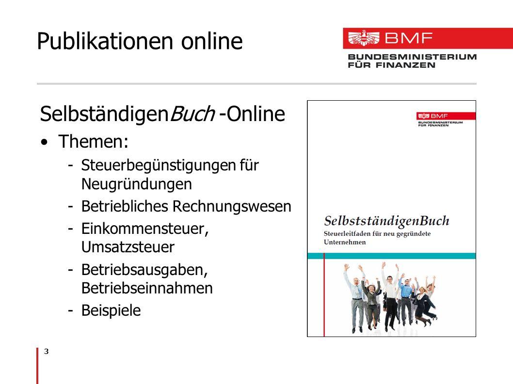 3 SelbständigenBuch -Online Themen: -Steuerbegünstigungen für Neugründungen -Betriebliches Rechnungswesen -Einkommensteuer, Umsatzsteuer -Betriebsausg