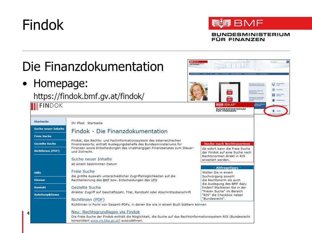 4 Findok Die Finanzdokumentation Homepage: https://findok.bmf.gv.at/findok/
