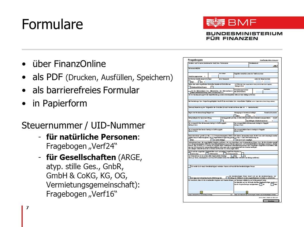 7 über FinanzOnline als PDF (Drucken, Ausfüllen, Speichern) als barrierefreies Formular in Papierform Steuernummer / UID-Nummer -für natürliche Person