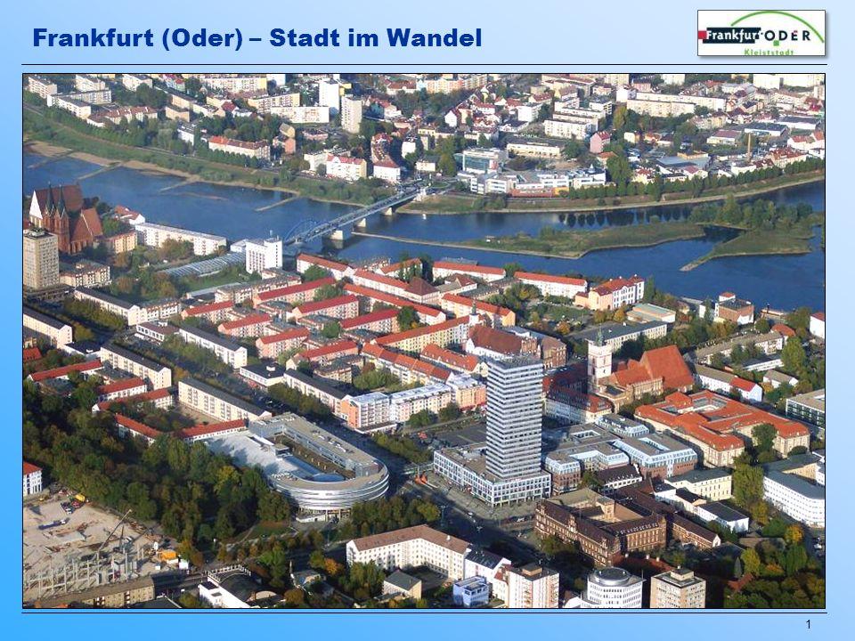 32 Rückbau von Plattenbauten im Stadtgebiet Süd Stadtumbau in Frankfurt (Oder) seit 2000