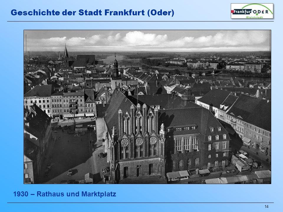 14 1930 – Rathaus und Marktplatz Geschichte der Stadt Frankfurt (Oder)