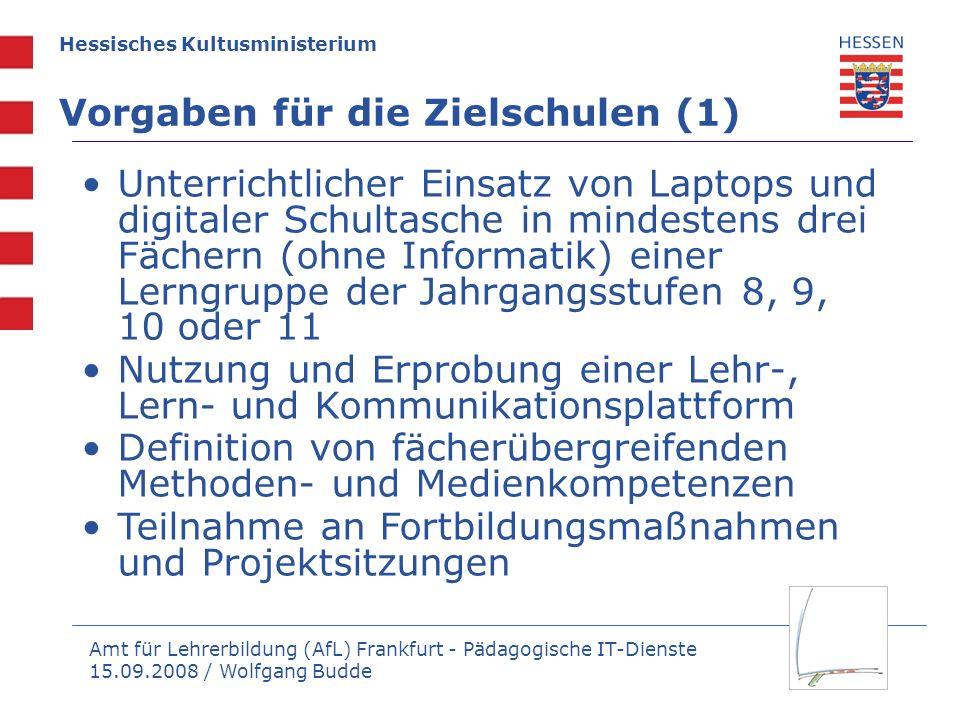 Amt für Lehrerbildung (AfL) Frankfurt - Pädagogische IT-Dienste 15.09.2008 / Wolfgang Budde Unterrichtlicher Einsatz von Laptops und digitaler Schulta