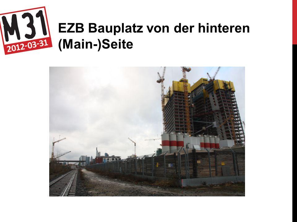 EZB Bauplatz von der hinteren (Main-)Seite