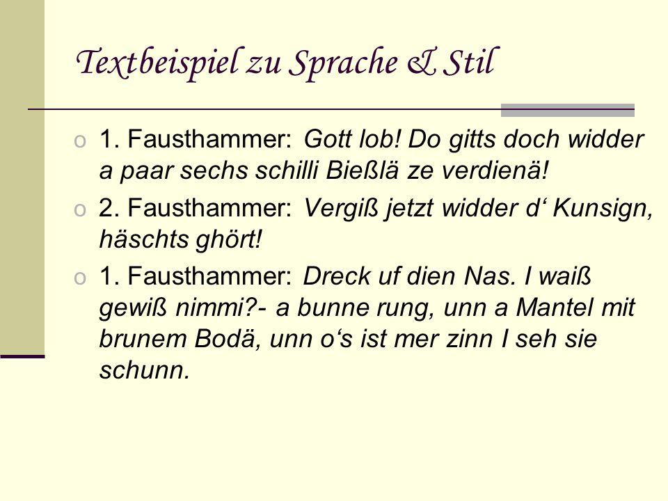 Sozialbereiche des Stückes o Vier Sozialbereiche: o Bürgerlicher Bereich (Fam.