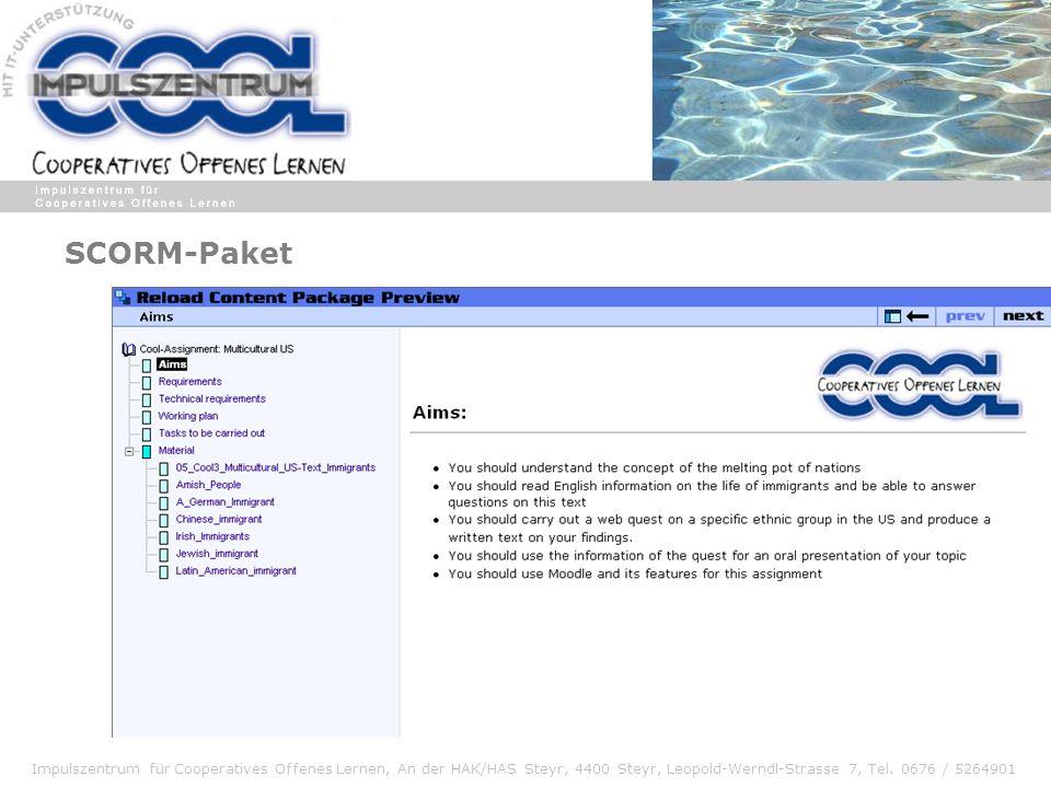 Impulszentrum für Cooperatives Offenes Lernen, An der HAK/HAS Steyr, 4400 Steyr, Leopold-Werndl-Strasse 7, Tel. 0676 / 5264901 SCORM-Paket