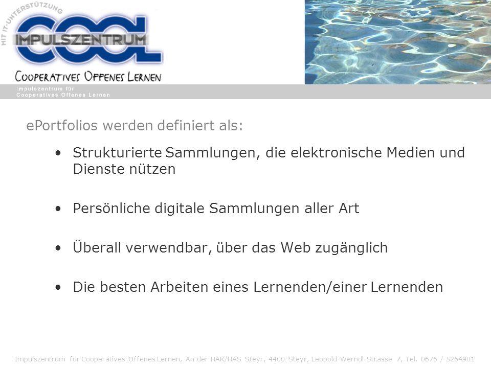 Impulszentrum für Cooperatives Offenes Lernen, An der HAK/HAS Steyr, 4400 Steyr, Leopold-Werndl-Strasse 7, Tel. 0676 / 5264901 Strukturierte Sammlunge