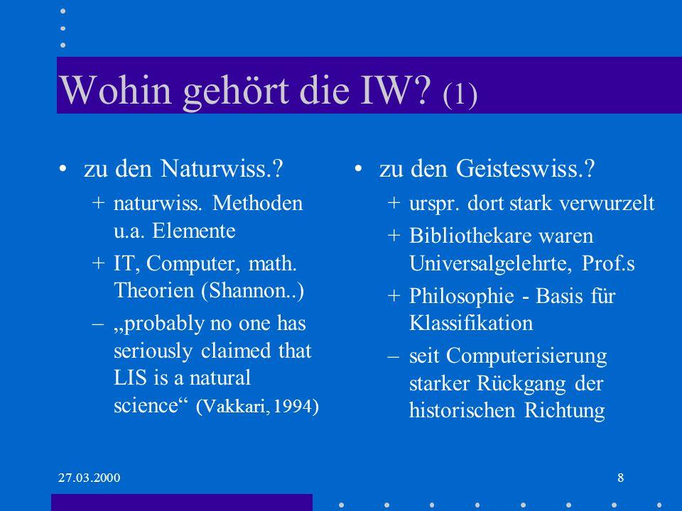 27.03.20008 Wohin gehört die IW.(1) zu den Naturwiss..