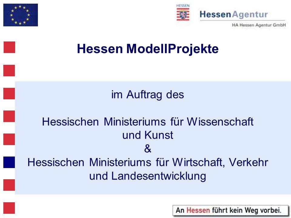 Hessen ModellProjekte im Auftrag des Hessischen Ministeriums für Wissenschaft und Kunst & Hessischen Ministeriums für Wirtschaft, Verkehr und Landesen