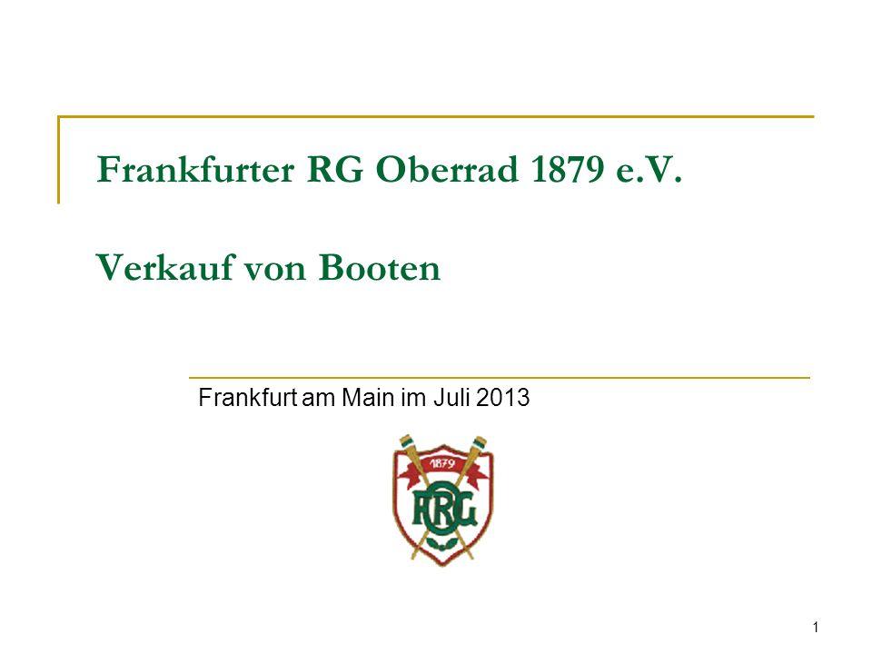 1 Frankfurter RG Oberrad 1879 e.V. Verkauf von Booten Frankfurt am Main im Juli 2013
