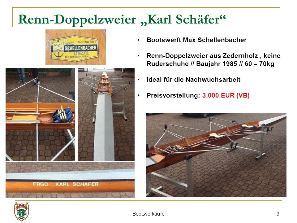 3 Renn-Doppelzweier Karl Schäfer Bootsverkäufe Bootswerft Max Schellenbacher Renn-Doppelzweier aus Zedernholz, keine Ruderschuhe // Baujahr 1985 // 60 – 70kg Ideal für die Nachwuchsarbeit Preisvorstellung: 3.000 EUR (VB)