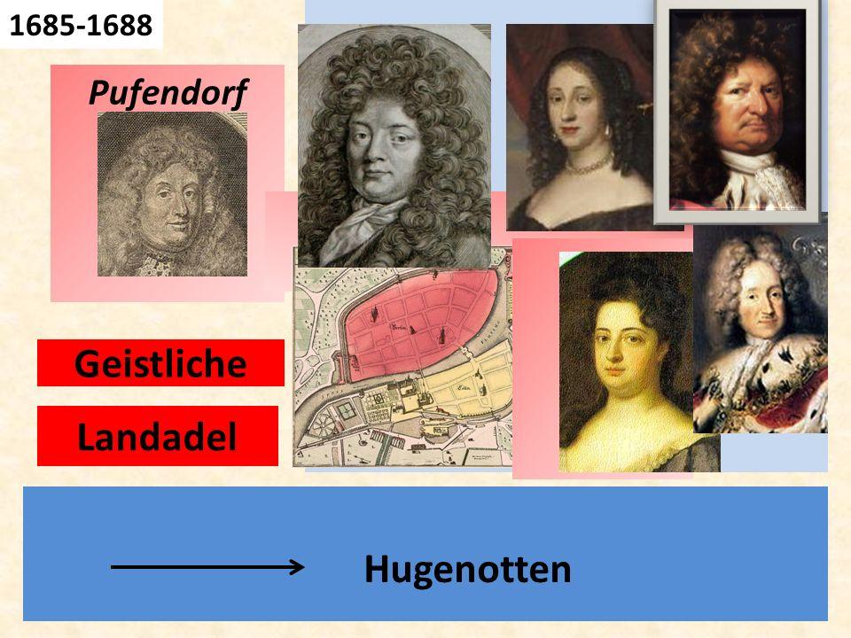 Geh. Rat 1685-1688 Hugenotten Pufendorf Geistliche Landadel