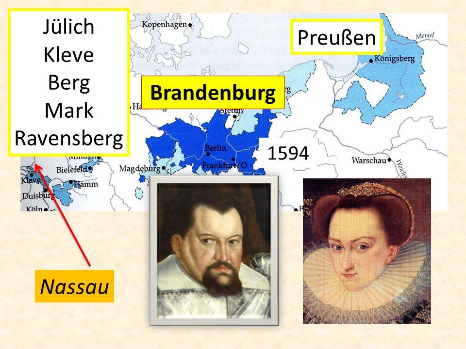 Nassau 1594 Preußen Jülich Kleve Berg Mark Ravensberg Brandenburg