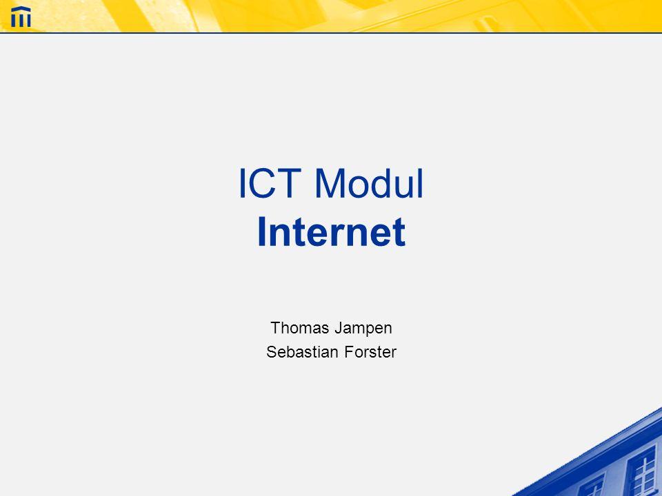 ICT Modul Internet Thomas Jampen Sebastian Forster