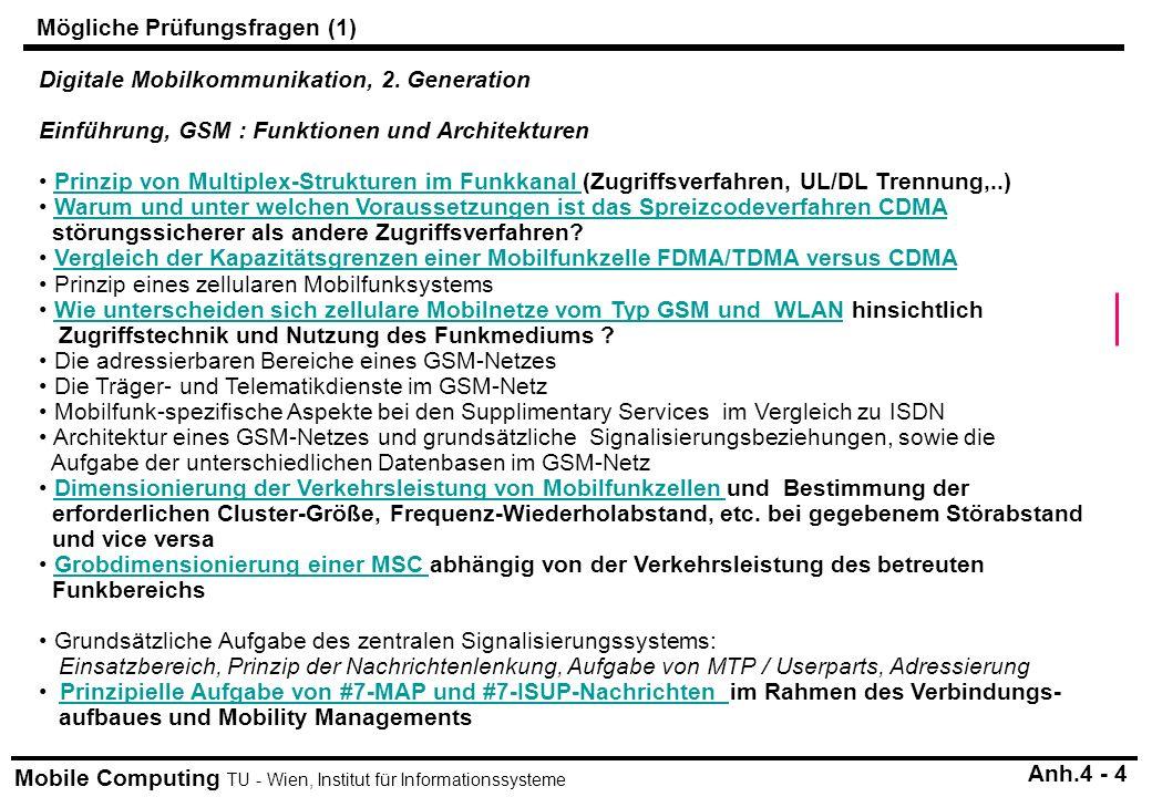 Mobile Computing TU - Wien, Institut für Informationssysteme Digitale Mobilkommunikation, 2. Generation Einführung, GSM : Funktionen und Architekturen