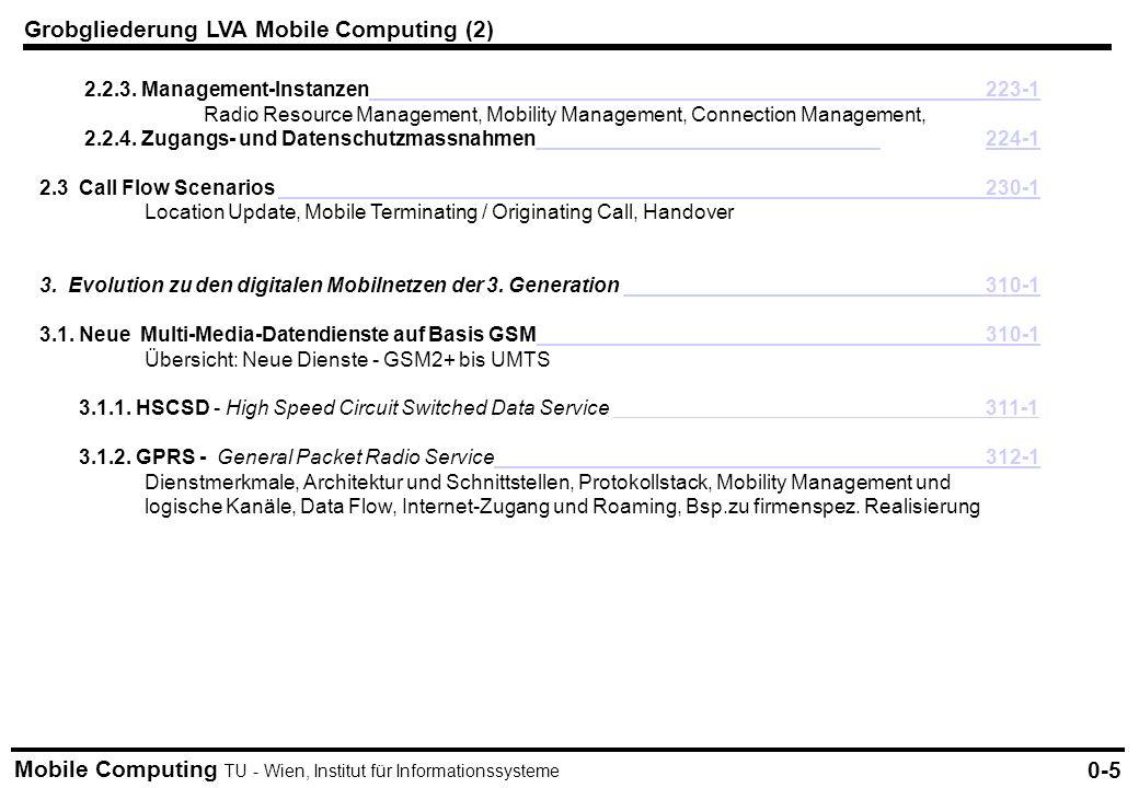 Mobile Computing TU - Wien, Institut für Informationssysteme 2.2.3. Management-Instanzen223-1223-1 Radio Resource Management, Mobility Management, Con