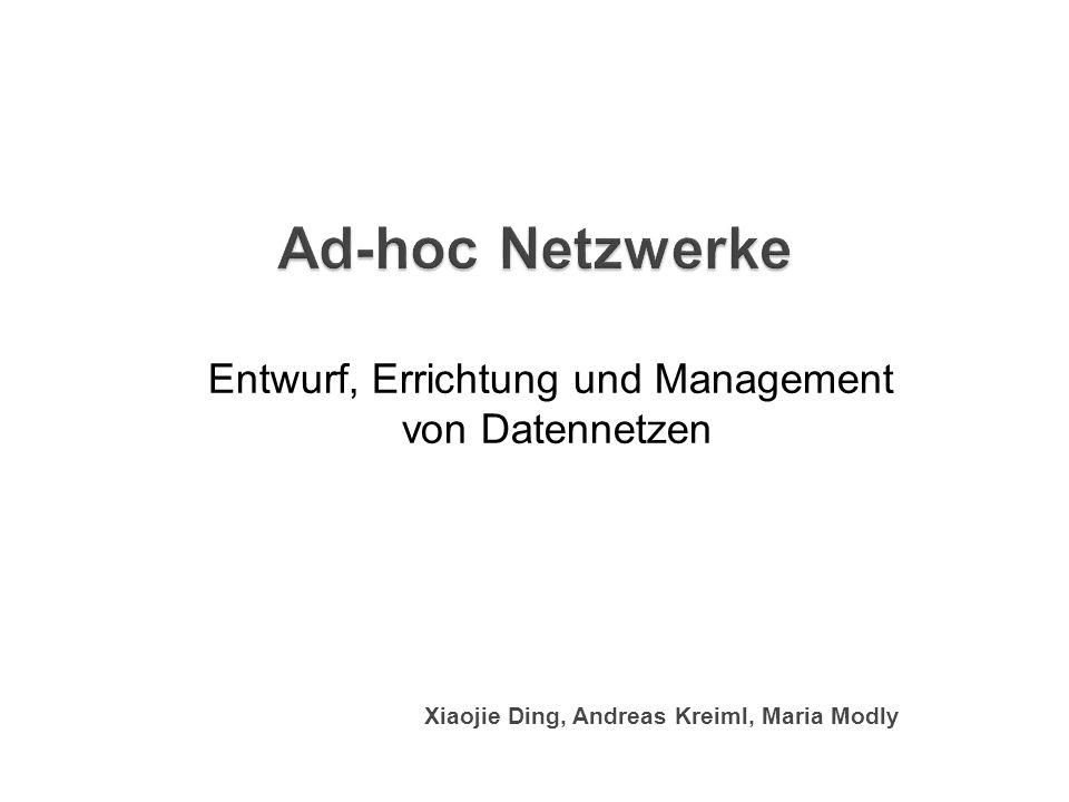 Ad-hoc Netzwerk Drahtlose, selbstorganisierende, Multi-Hop-Netzwerke Keine feste Infrastruktur Aufbau Direkte Verbindung Indirekte Verbindung 2 / 7