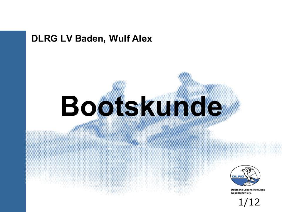 Bootskunde DLRG LV Baden, Wulf Alex 1/12