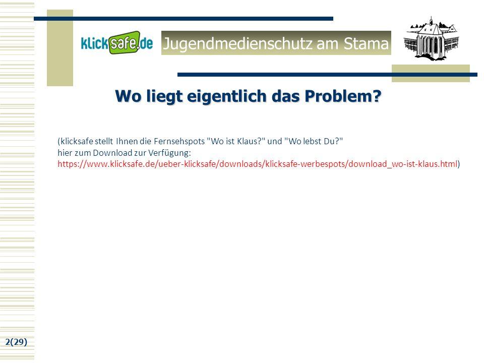 Jugendmedienschutz am Stama 2(29) Wo liegt eigentlich das Problem.