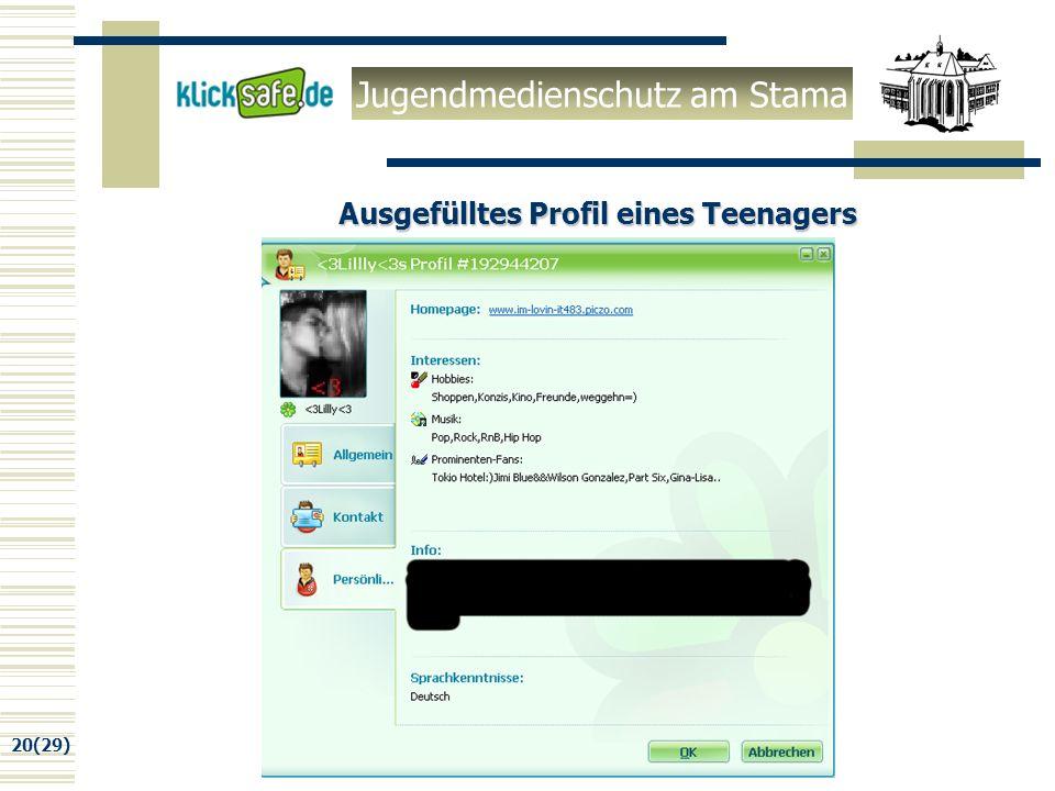Jugendmedienschutz am Stama 20(29) Ausgefülltes Profil eines Teenagers