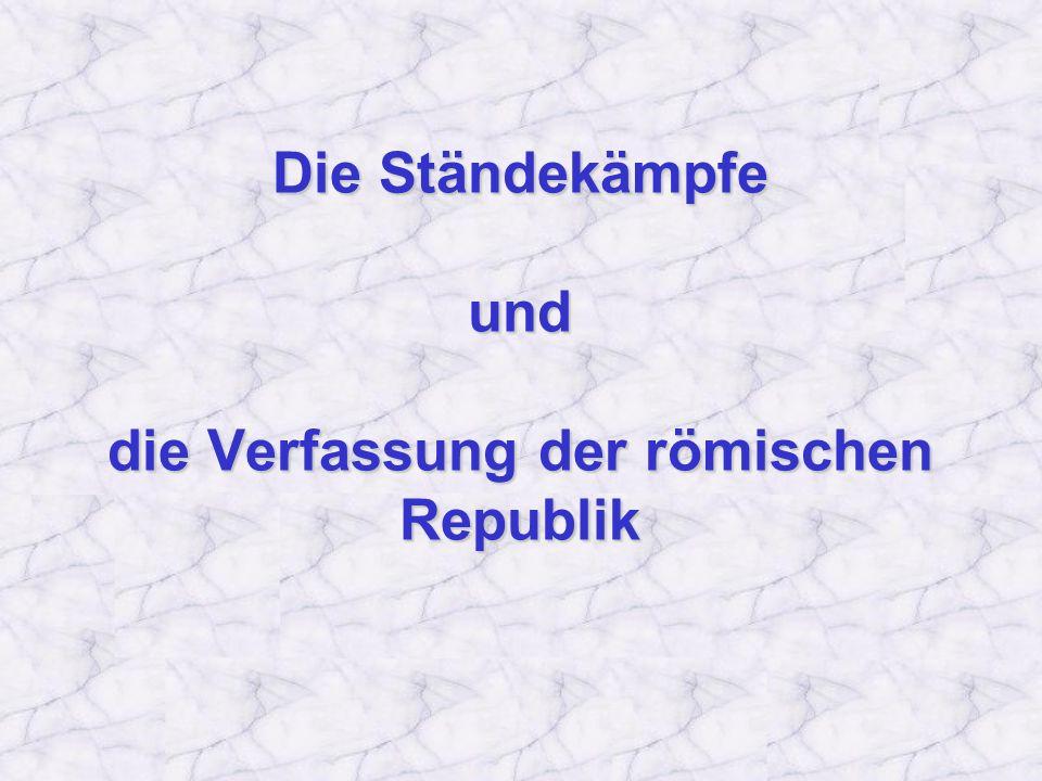 Die Ständekämpfe und die Verfassung der römischen Republik