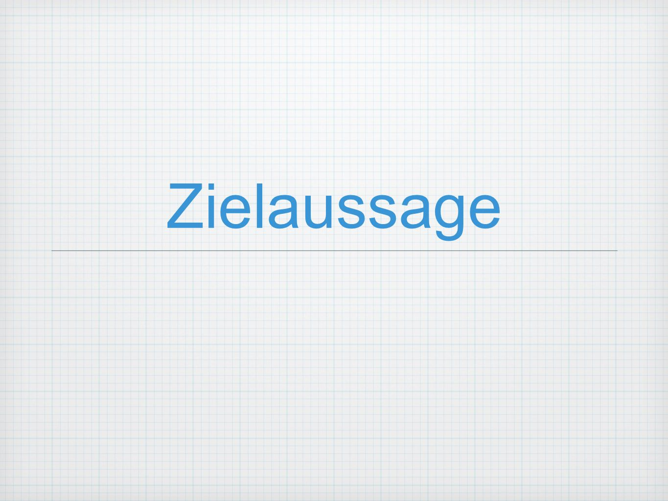 Zielaussage
