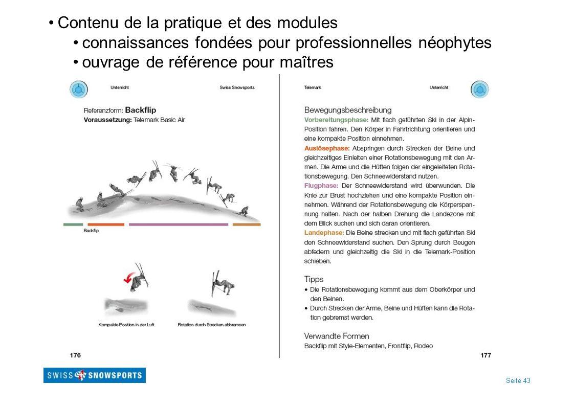Seite 43 Contenu de la pratique et des modules connaissances fondées pour professionnelles néophytes ouvrage de référence pour maîtres