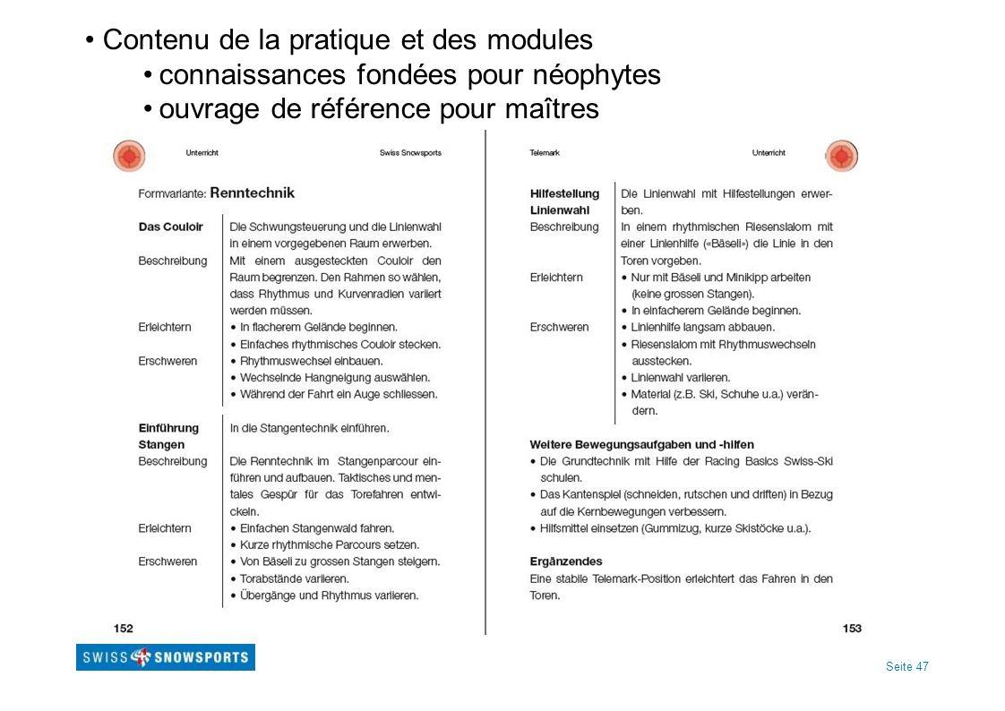 Seite 47 Contenu de la pratique et des modules connaissances fondées pour néophytes ouvrage de référence pour maîtres