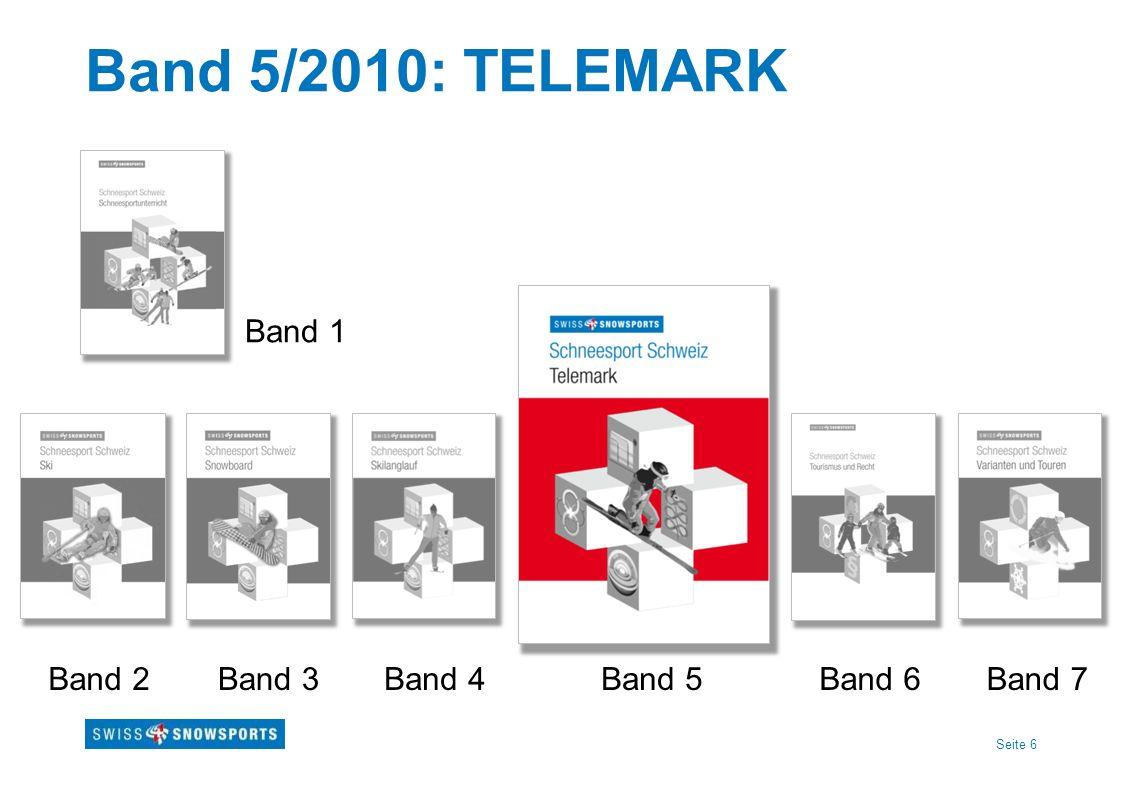 Seite 6 Band 5/2010: TELEMARK Band 1 Band 2Band 4Band 5Band 6Band 7Band 3