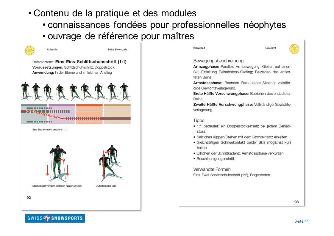 Seite 44 Contenu de la pratique et des modules connaissances fondées pour professionnelles néophytes ouvrage de référence pour maîtres