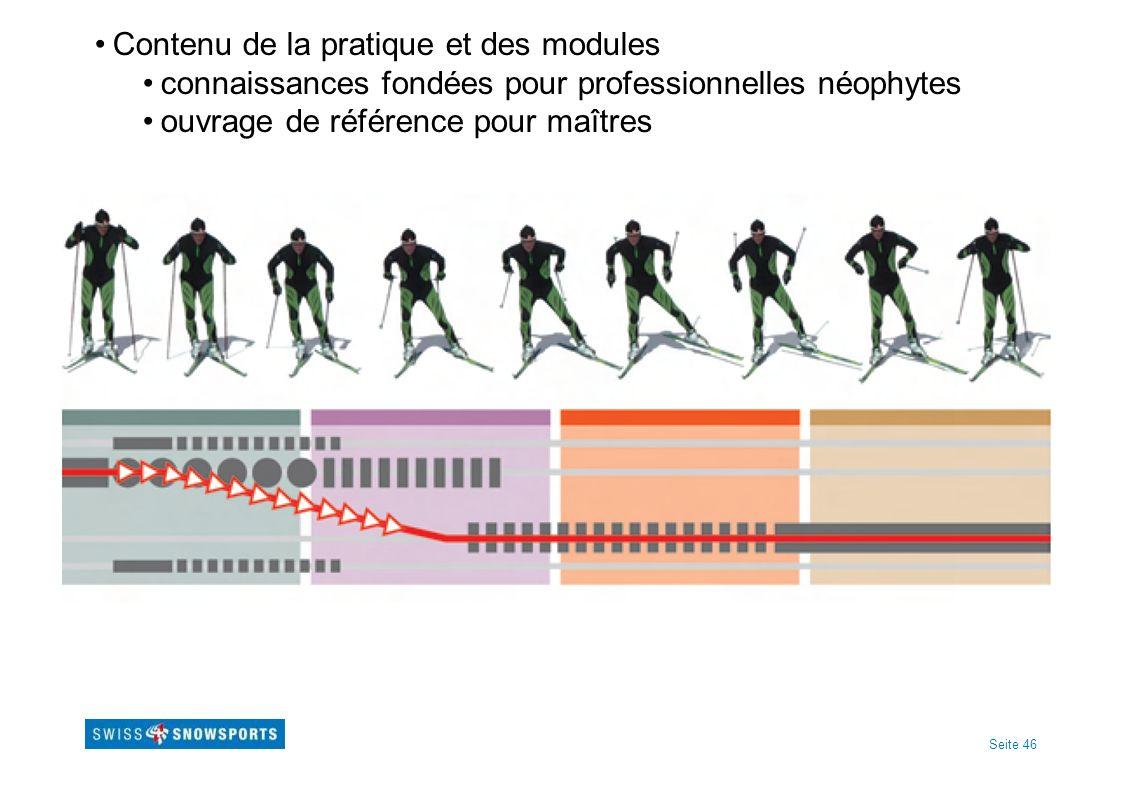 Seite 46 Contenu de la pratique et des modules connaissances fondées pour professionnelles néophytes ouvrage de référence pour maîtres