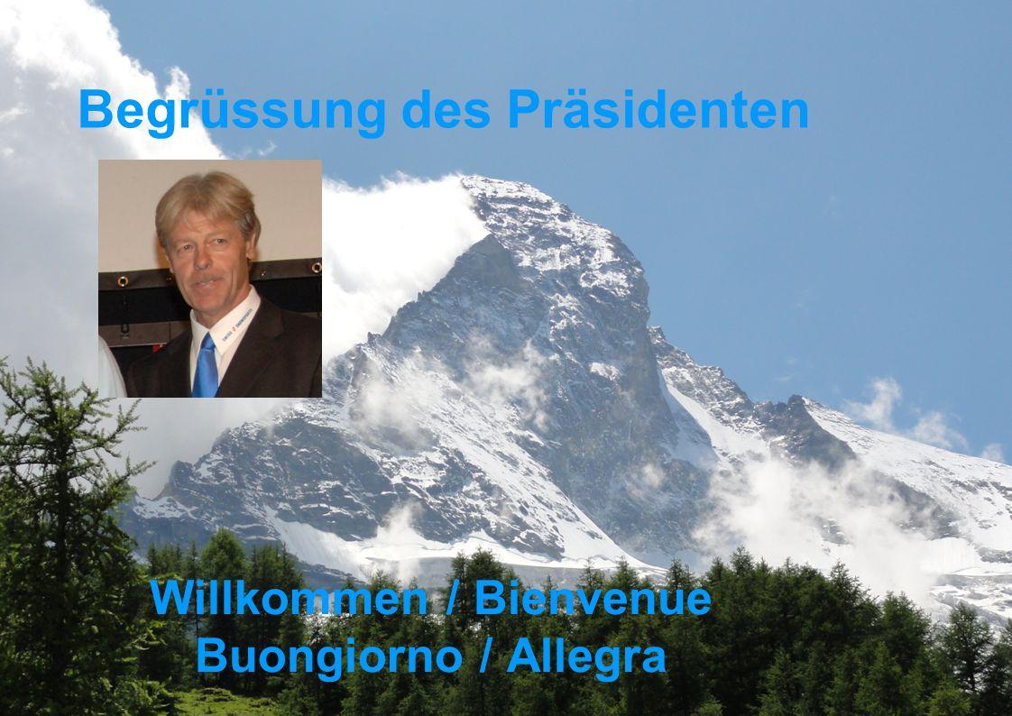 Seite 2 Begrüssung des Präsidenten Willkommen / Bienvenue Buongiorno / Allegra