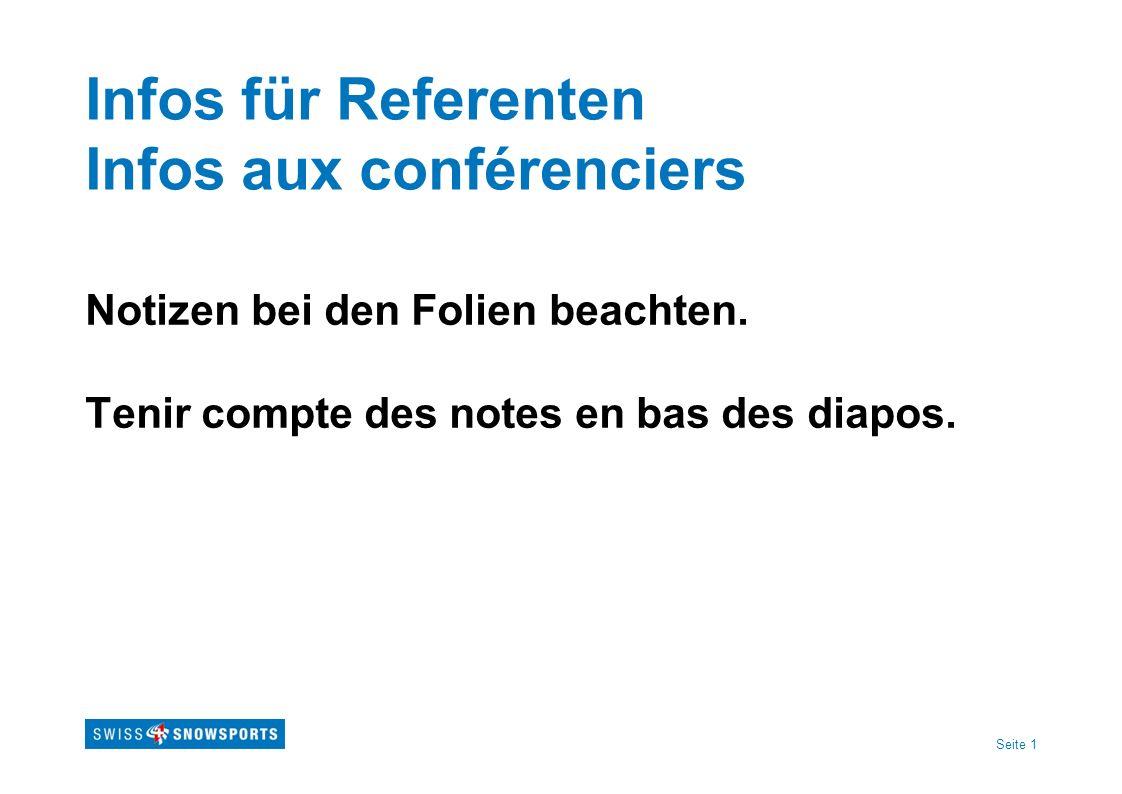 Seite 1 Infos für Referenten Infos aux conférenciers Notizen bei den Folien beachten. Tenir compte des notes en bas des diapos.