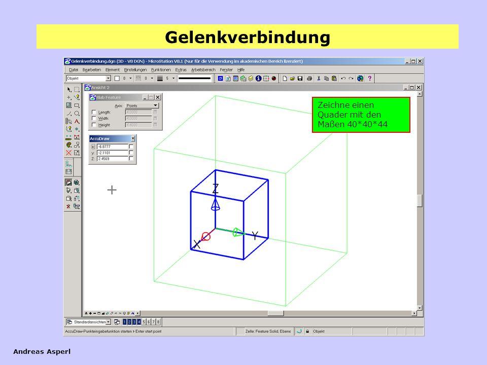 Gelenkverbindung Andreas Asperl Bringe nun eine Bohrung (Drill: Blind; Tiefe: 3) in der Mitte der Basisfläche an.