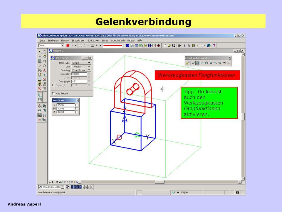 Gelenkverbindung Andreas Asperl Schalte nun die Ansichtsebene (Layer) Hilfswürfel aus.