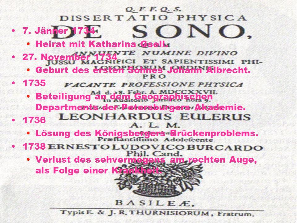 Goldbach Am 17. Mai 1727 besuchte er die Universität Sankt Petersburg. Hier traf er auf Christian Goldbach. ---