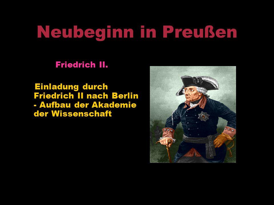 Berliner Periode 1741- 1766 1741 Übersiedlung nach Berlin 1742 erhielt Euler einen Brief von Goldbach 1744 Lehrbuch der Variationsrechnung. 1745 stirb