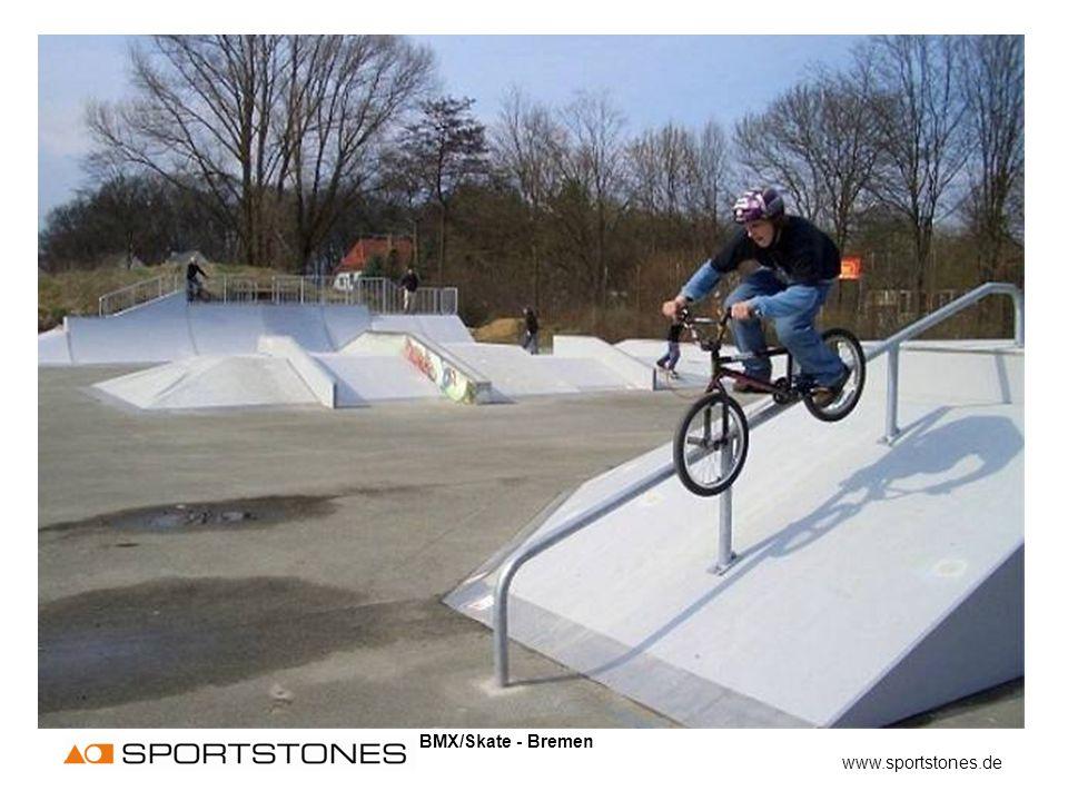 BMX/Skate - Bremen www.sportstones.de