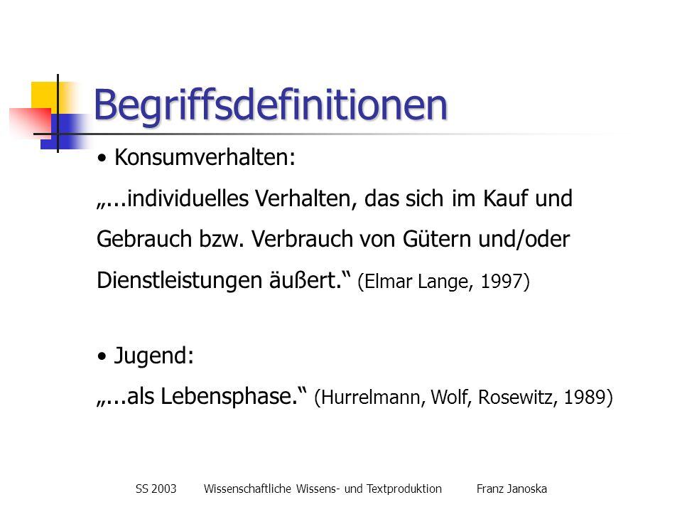 SS 2003Wissenschaftliche Wissens- und TextproduktionFranz Janoska Struktur der Befragten