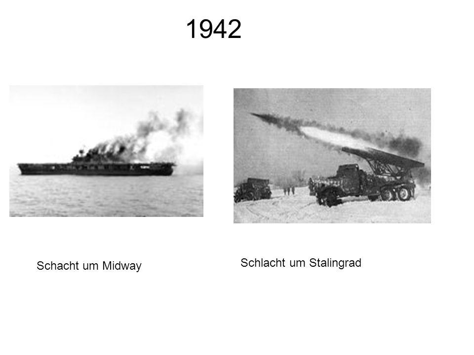 1942 Schacht um Midway Schlacht um Stalingrad