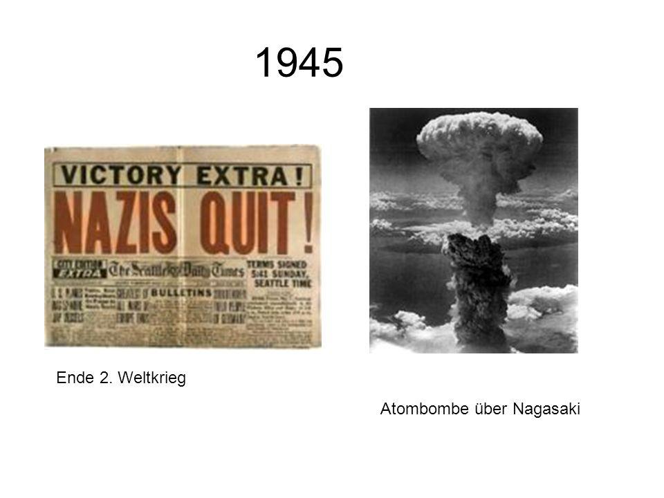 1945 Ende 2. Weltkrieg Atombombe über Nagasaki